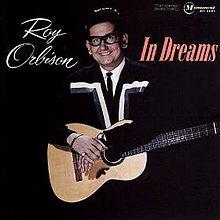 220px-In_Dreams_-_Roy_Orbison