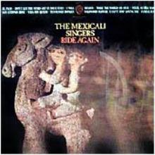 mexacali-singers-ride-again